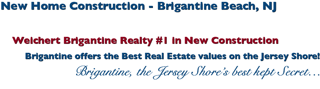 New Home Construction - Brigantine Beach, NJ